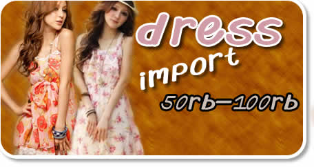 Dropship Dress Import