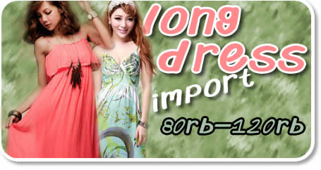 Dropship Longdress Import